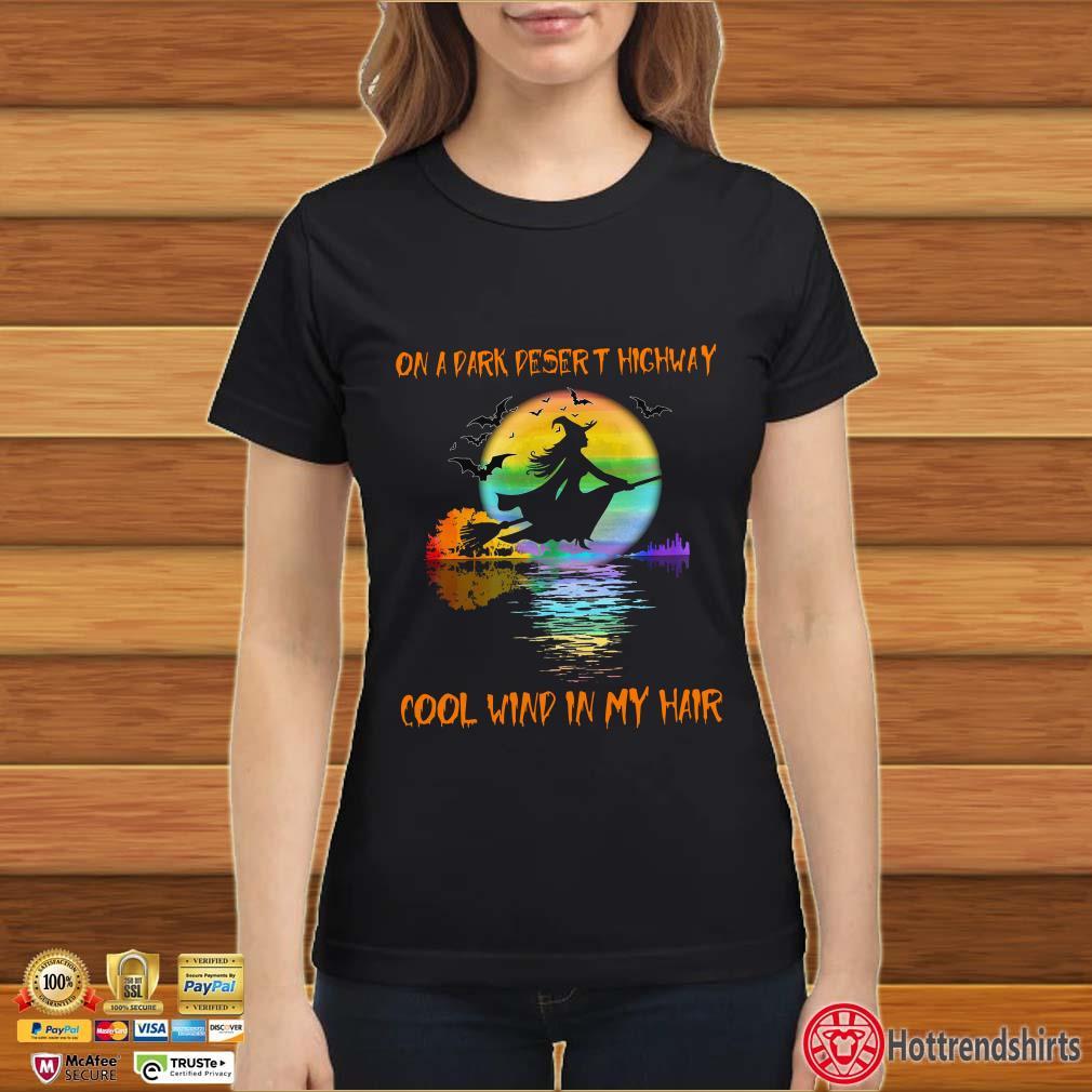 LGBT Witch on a dark desert highway cool wind in my hair halloween shirt