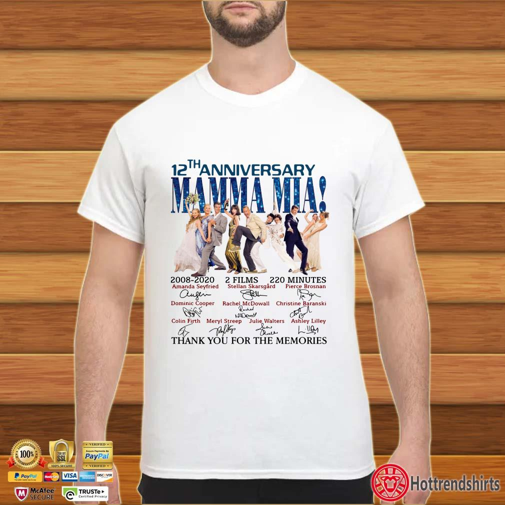 12th Anniversary Mamma Mia Thank You For The Memories Signature Shirt