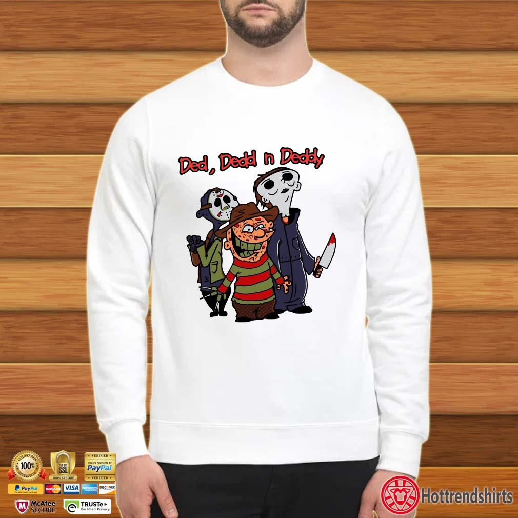 Horror Characters Ded Dedd N Deeddy Shirt