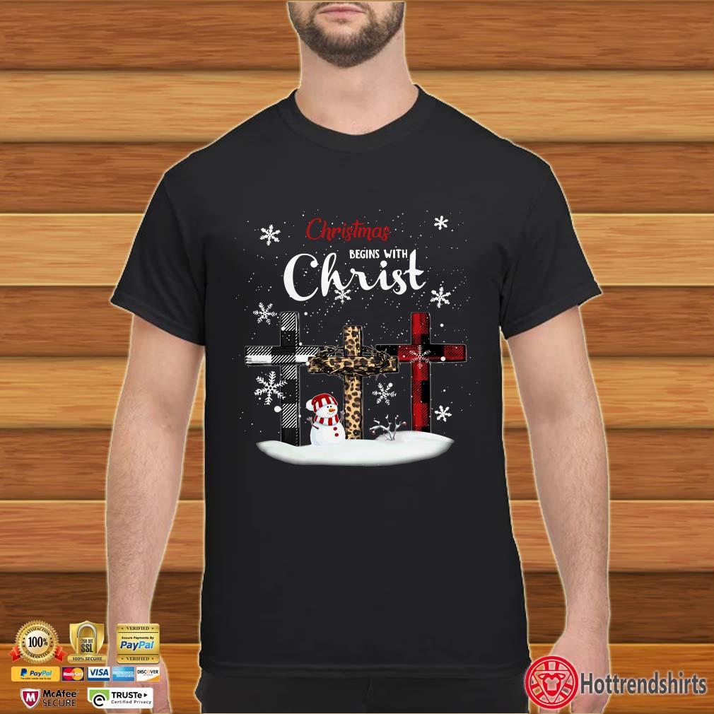 Christmas Begins with Christ Cross snowman shirt