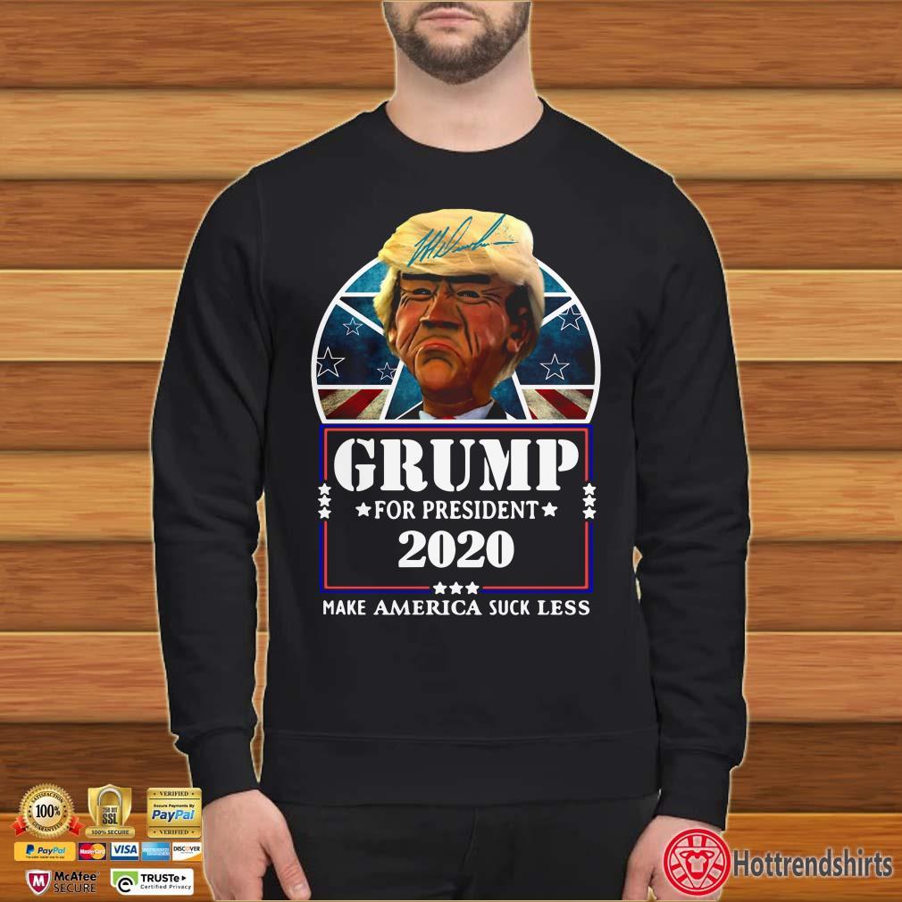 Donald Trump Grump for president 2020 make america suck less shirt