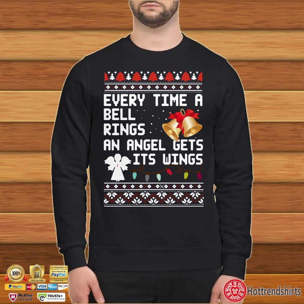 Every time a bell rings an angel gets it's wings Ugly Christmas Shirt