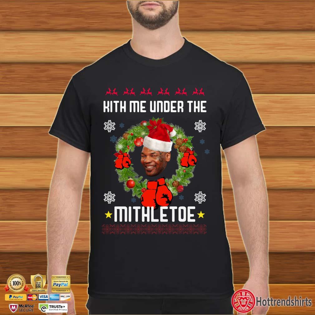 Hith me under the Mithletoe Christmas 2019 Sweatshirt