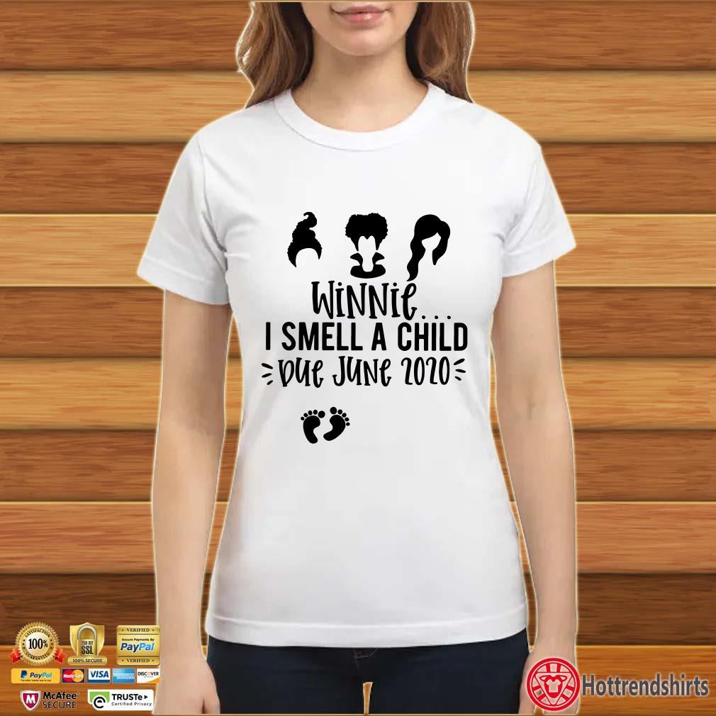 Hocus PWocus Winnie I Smell A Child Due June 2020 Shirt