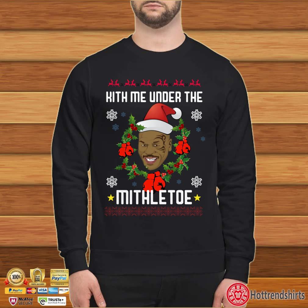 Mike Tyson Kith Me Under The Mithletoe Ugly Christmas Sweatshirt