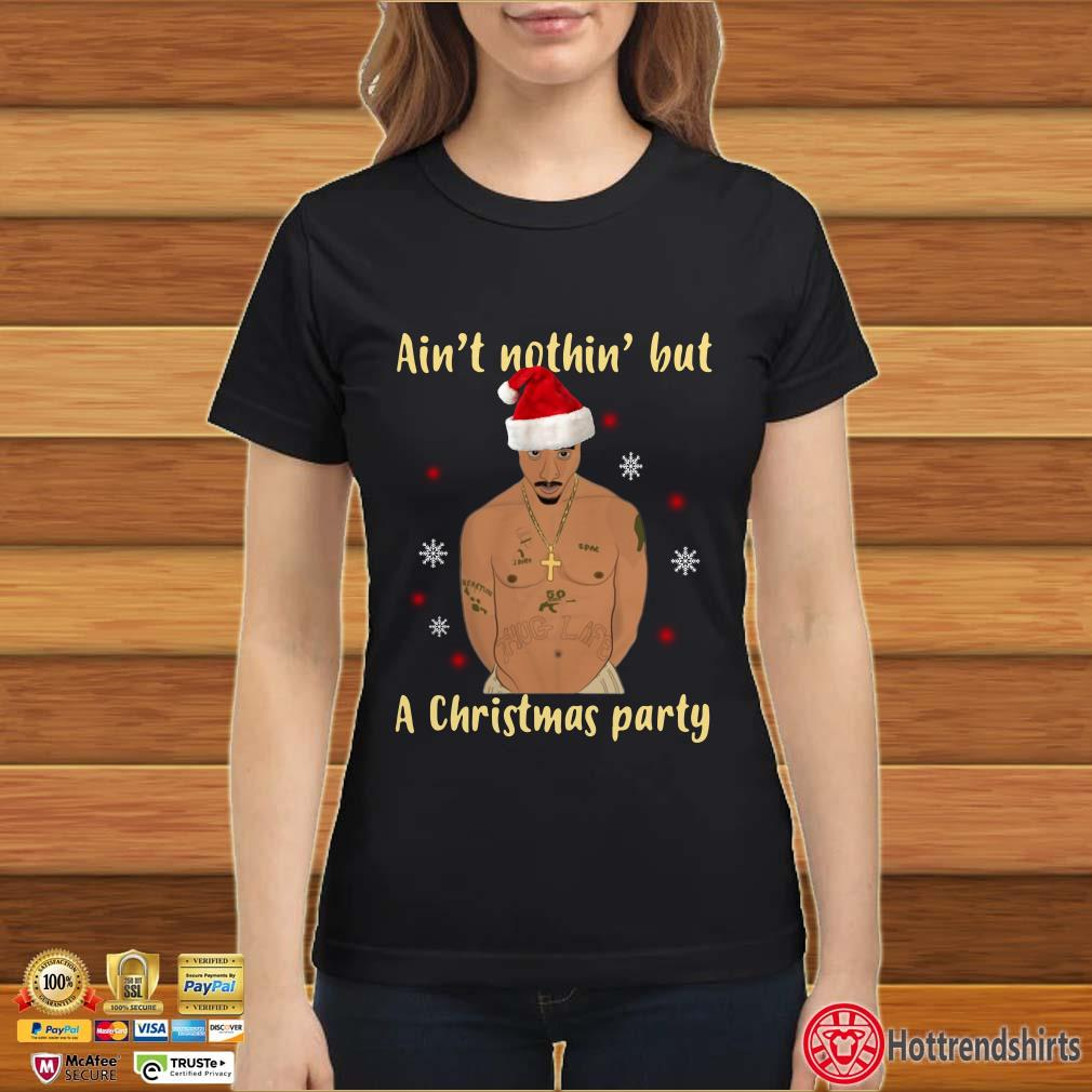 Tupac Ain't nothin but a Christmas party sweater