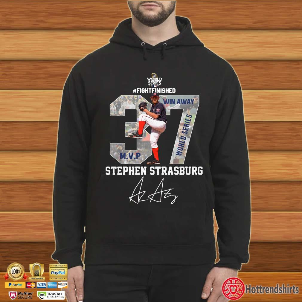 37 Stephen Strasburg Mvp Fight Finished Win Away World Series Shirt
