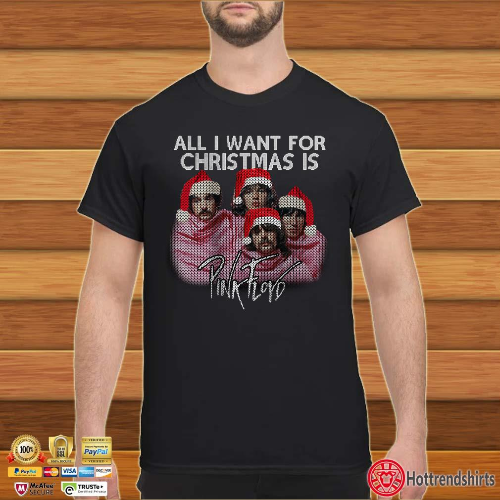 All I Want For Christmas Is Pink Ployd Ugly Shirt