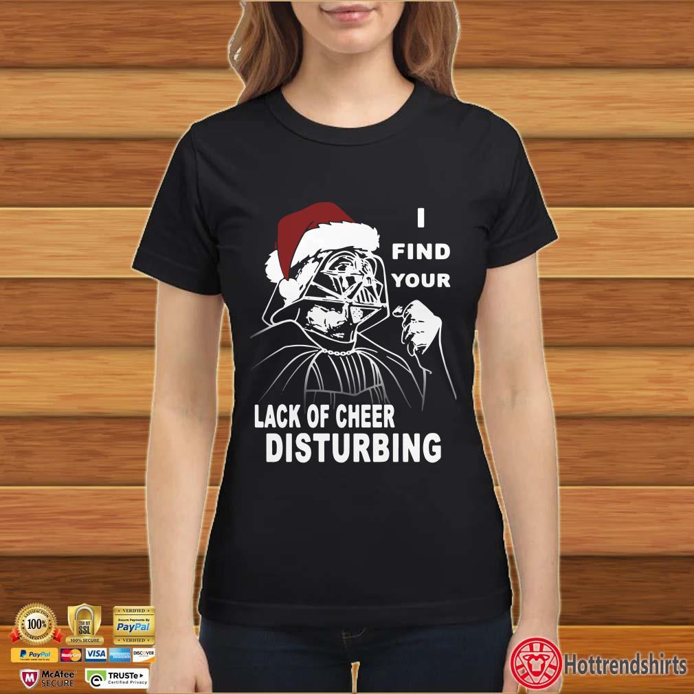 Darth Vader Santa I find your lack of cheer disturbing Christmas Shirt