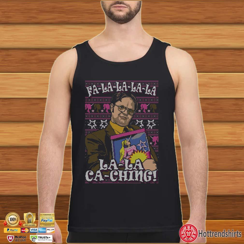 Dwight Schrute Fa La La La La La Ca-Ching Ugly Christmas Shirt