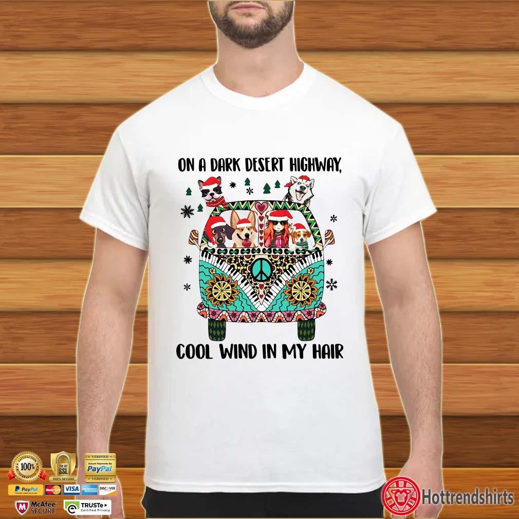Hippie Car Dogs on a dark desert highway cool wind in my hair Christmas shirt