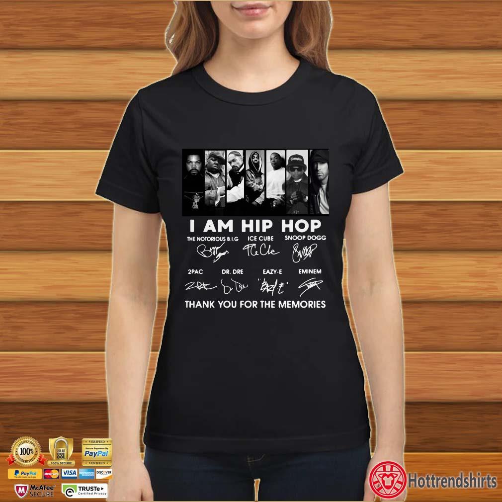 I am hip hop thank you for the memories signatures shirt