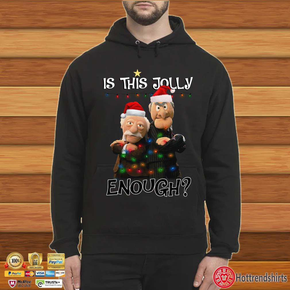 Is This Jolly Enough Statler and Waldorf Christmas Shirt