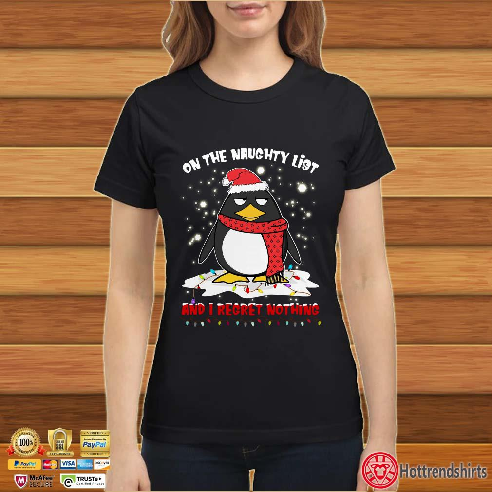 Penguin on the naughty lít and I regret nothing Christmas Shirt