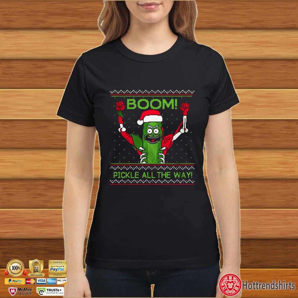 Rick And Morty Boom Pickle All The Way Ugly Christmas Shirt