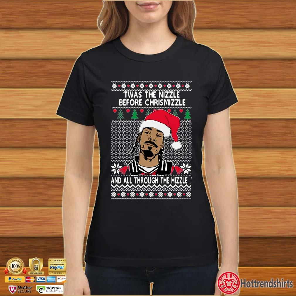 Snoop Dogg Twas The Nizzle Before Christmizzle And All Through The Hizzle Ugly Christmas Shirt