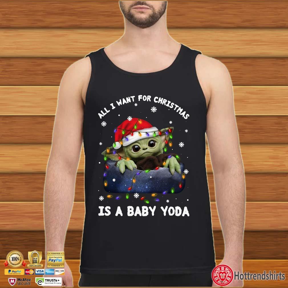 All I Want For Christmas Is A Baby Yoda Santa Light Christmas Shirt