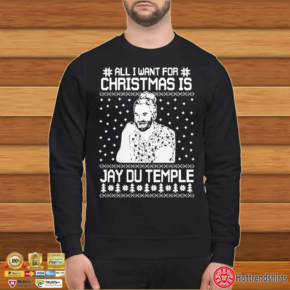All I Want For Christmas Is Du Temple Christmas Shirt
