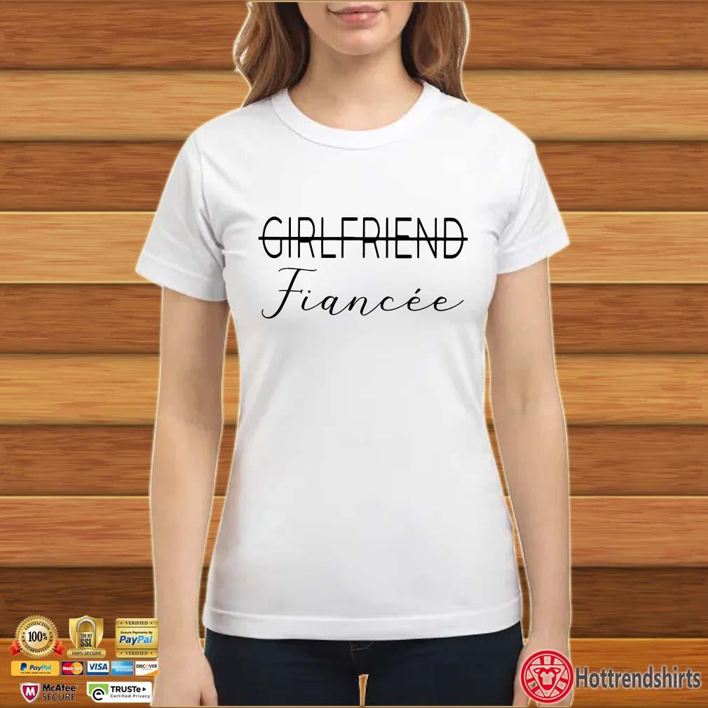 Girlfriend Fiancée Shirt