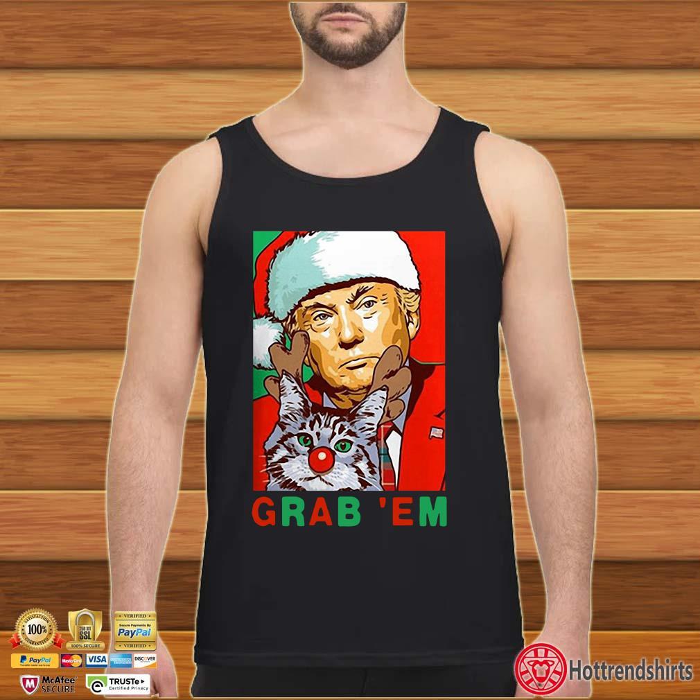 Grab' Em Donald Trump Santa Christmas with Cat Shirt