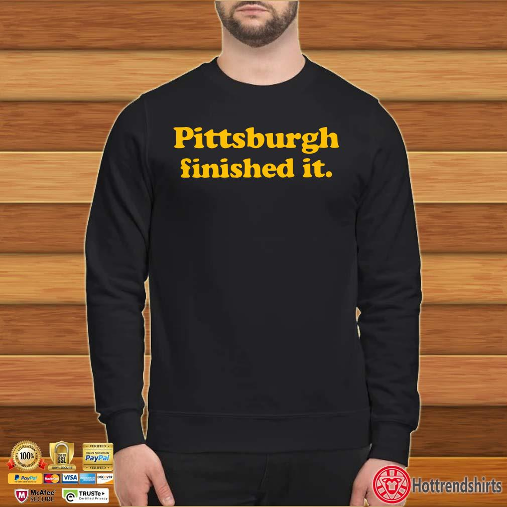 Pittsburgh finished it shirt
