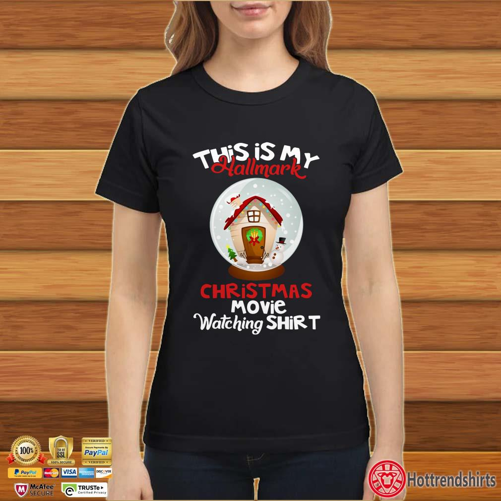 This is my Hallmark Christmas movie watching shirt Shirt