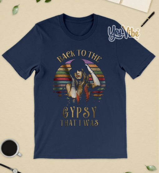 back to the gypsy that i was t-shirt Stevie nicks t shirt