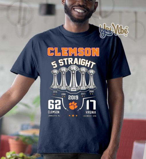 Clemson 5 straight 62 Clemson charlotte Nc 17 Virginia December 17 2019 shirts