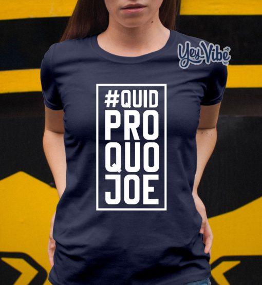 Quid Pro Quo Joe T Shirts