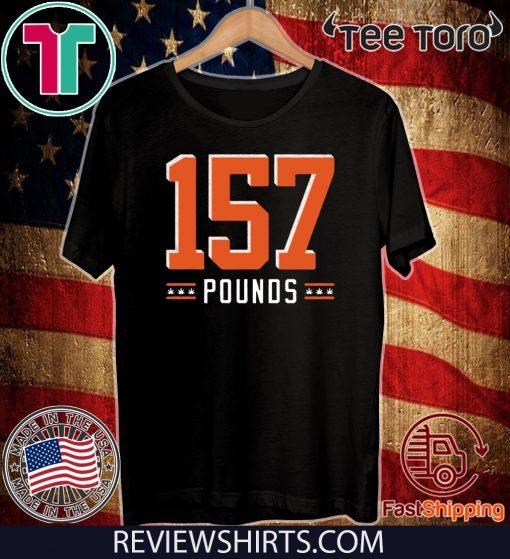 157 Pounds 2020 T-Shirt