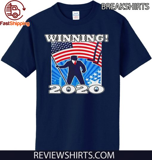 Donald Trump Winning 2020 Official T-Shirt