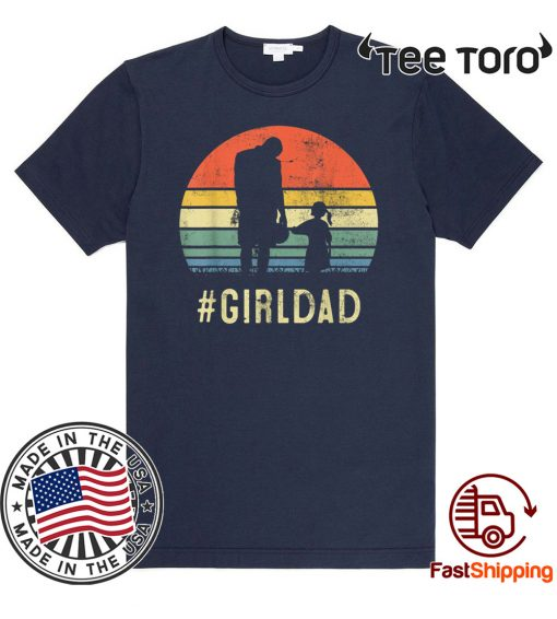 Father And Daughter Vintage GirlDad Gift For Family Lover 2020 T-Shirt