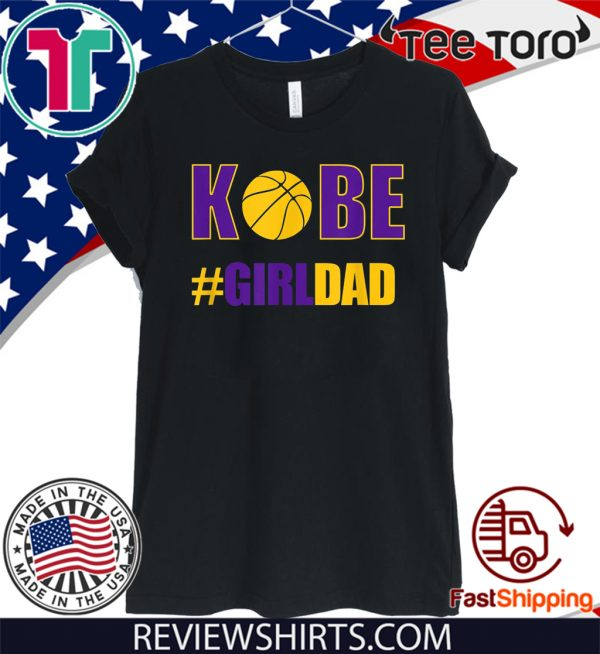 #Girldad Girl Dad Father of Daughters For T-Shirt
