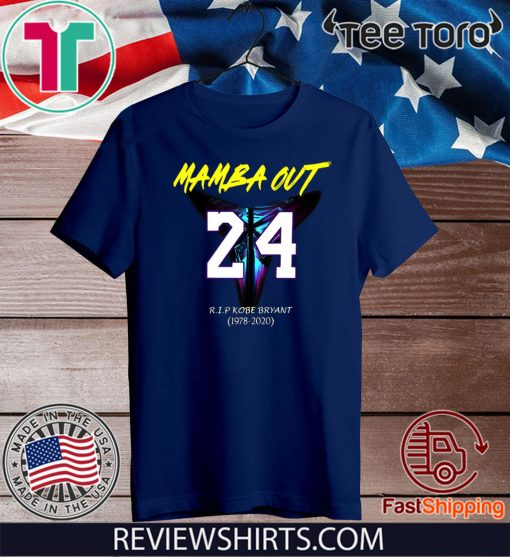MAMBA OUT 24 R.I.P KOBE BRYANT 1978 2020 OFFICIAL T-SHIRT
