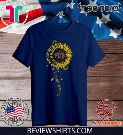 Sei nicht eifersüchtig 1976 Sunflower 2020 T-Shirt