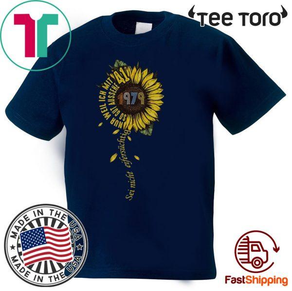 Sei nicht eifersüchtig 1979 Sunflower Unisex T-Shirt