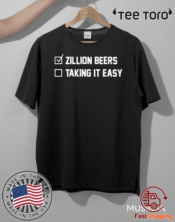 Zillion Beers Checklist Taking It Easy Tee Shirt