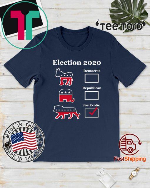 Original Joe Exotic for President Eletion 2020 T-Shirt