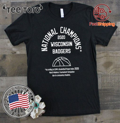2020 NATIONAL CHAMPIONS TEE SHIRTS – WISCONSIN BADGERS