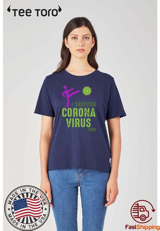 2020 I Survived Coronavirus T-Shirt