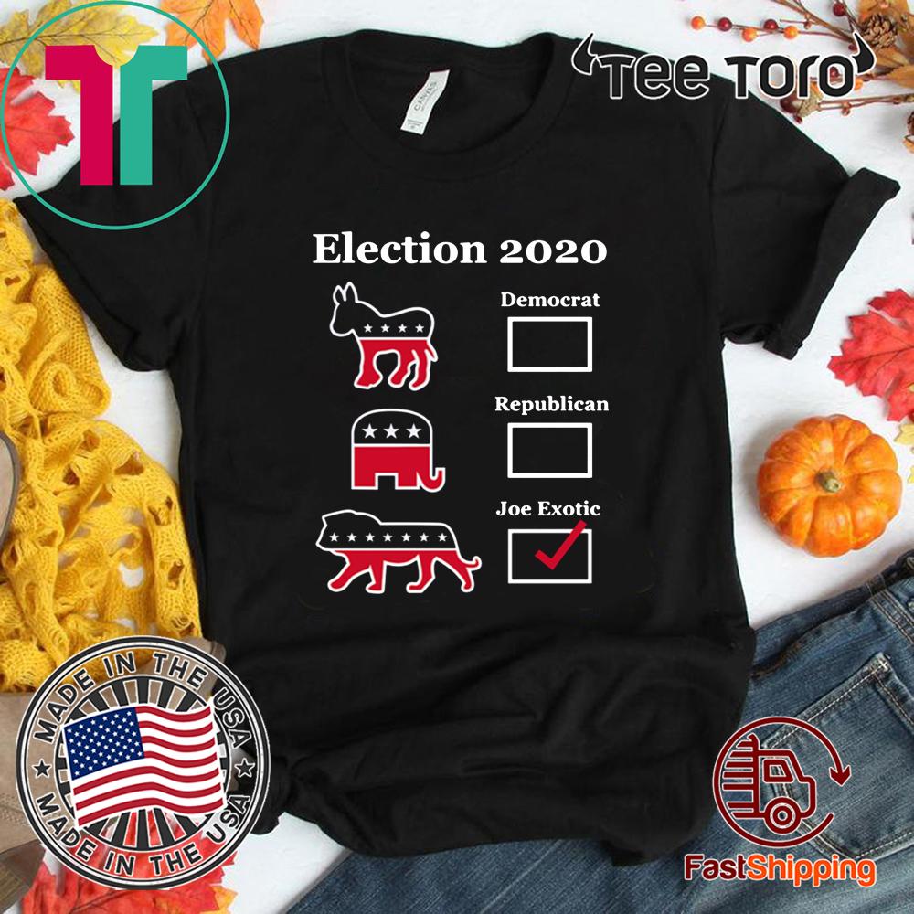 Joe Exotic 2020 for President Eletion For T-Shirt