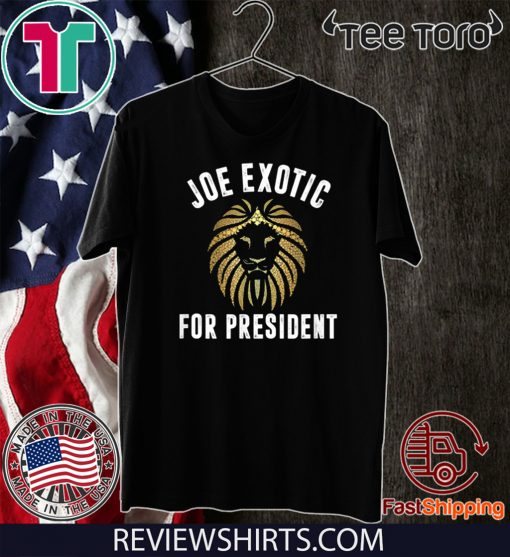 Joe Exotic For President Limited Edition T-Shirt