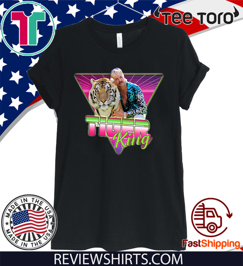 #JoeExotic - Joe Exotic 2020 Tiger King Shirt - Joe Exotic Shirt - Joe Exotic Retro Vintage T-Shirt