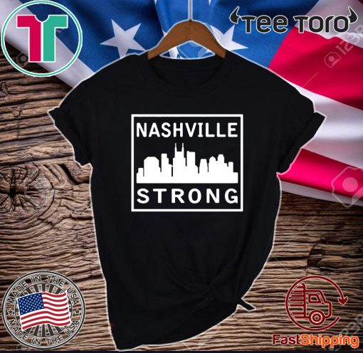 #nashvillestrong Nashville Strong 2020 Tee Shirt
