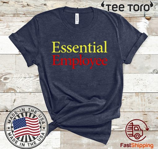 2020 Essential Employee T-Shirt