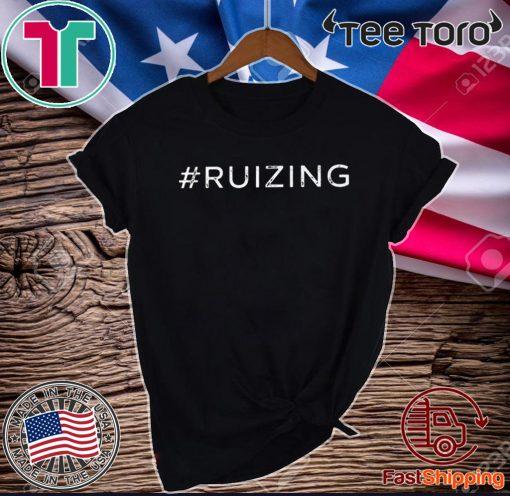 #Ruizing Tee Shirt