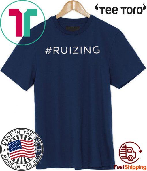#Ruizing T Shirt