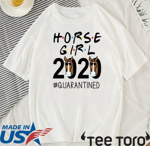 Horse Girl 2020 #quarantined Official T-Shirt