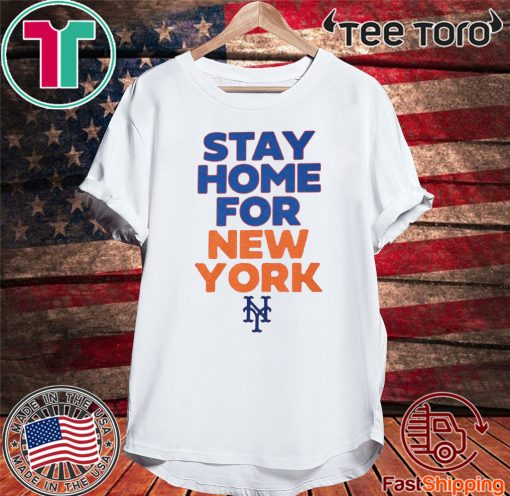 New York Stay Home For T-Shirt