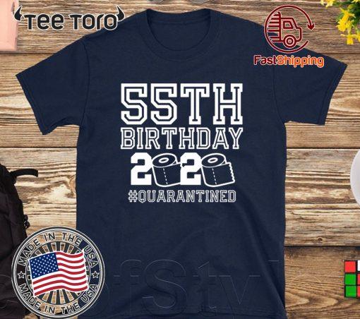 55th Birthday Shirt, Quarantine Shirt, The One Where I Was Quarantined 2020 55th Birthday T-Shirt